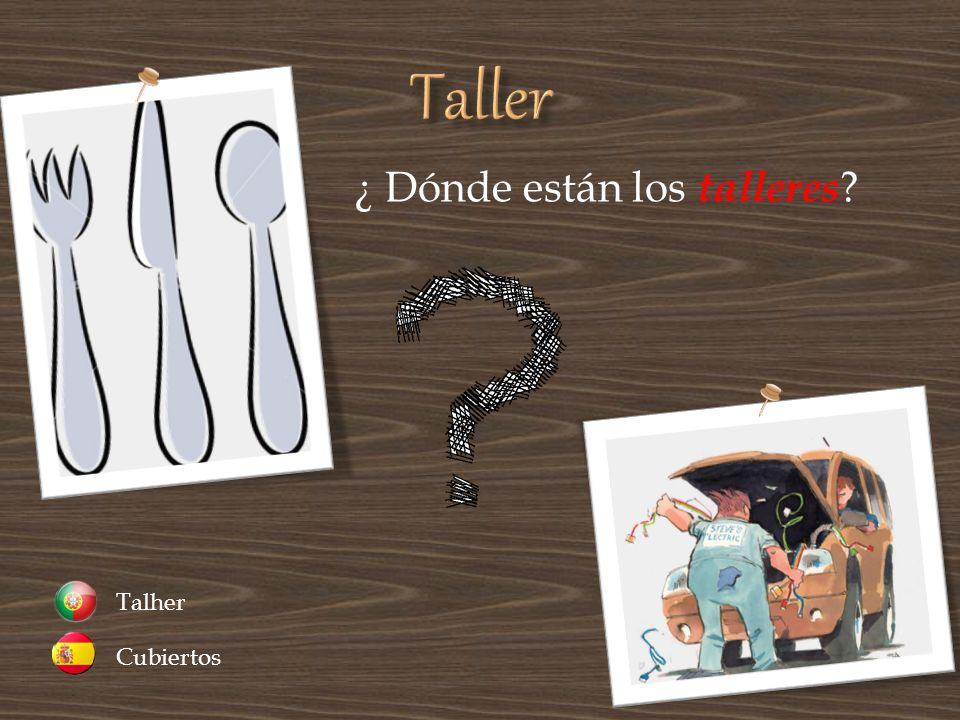 Taller ¿ Dónde están los talleres Cubiertos Talher