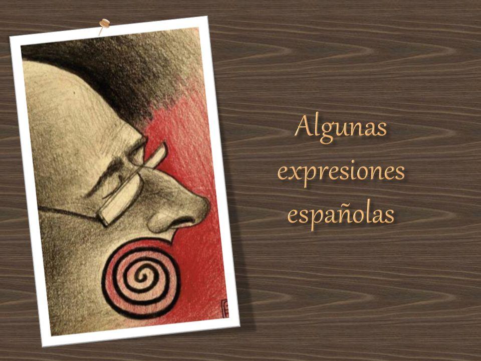 Algunas expresiones españolas