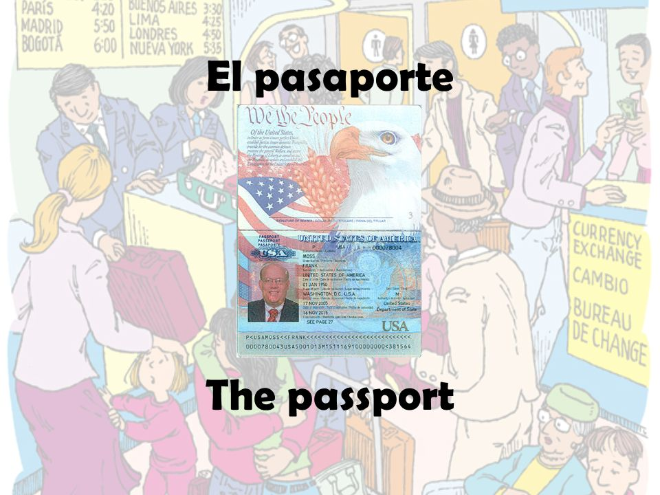 El pasaporte The passport