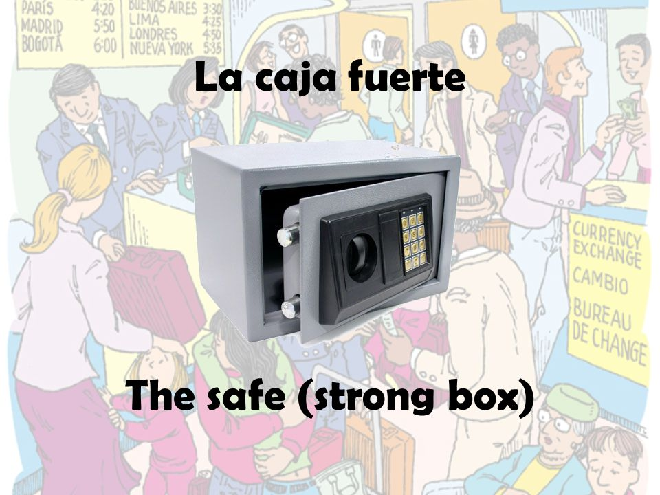 La caja fuerte The safe (strong box)