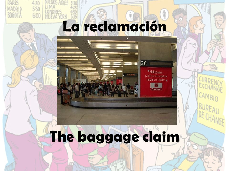 La reclamación The baggage claim