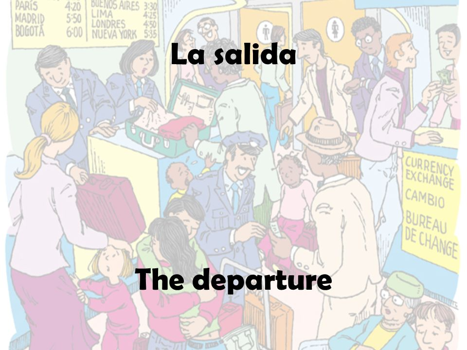 La salida The departure