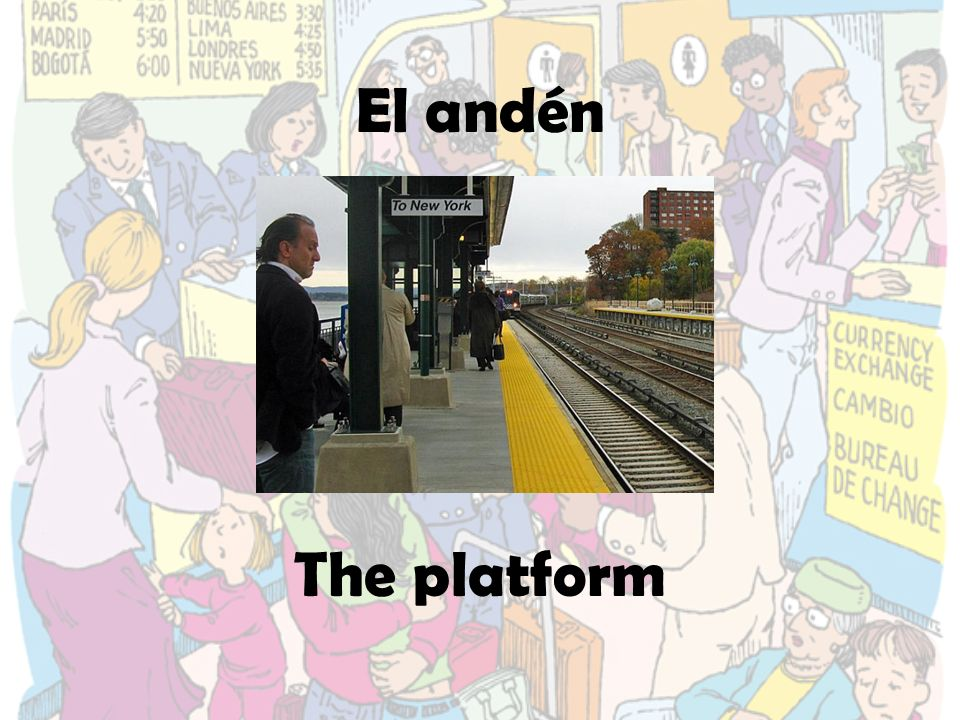 El andén The platform