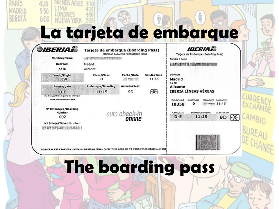 La tarjeta de embarque The boarding pass