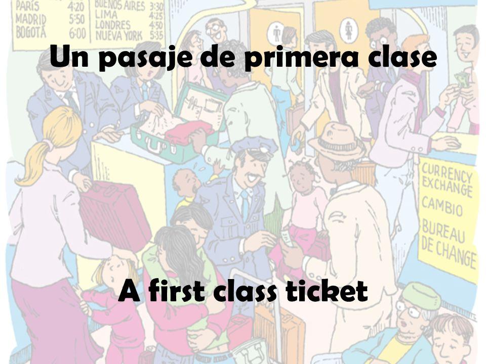 Un pasaje de primera clase