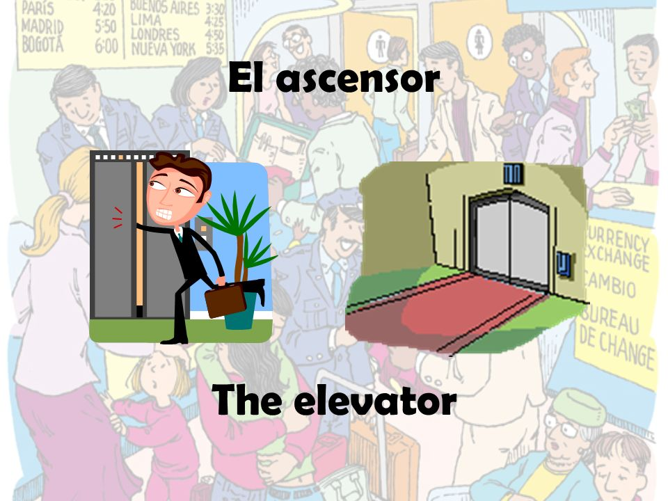 El ascensor The elevator