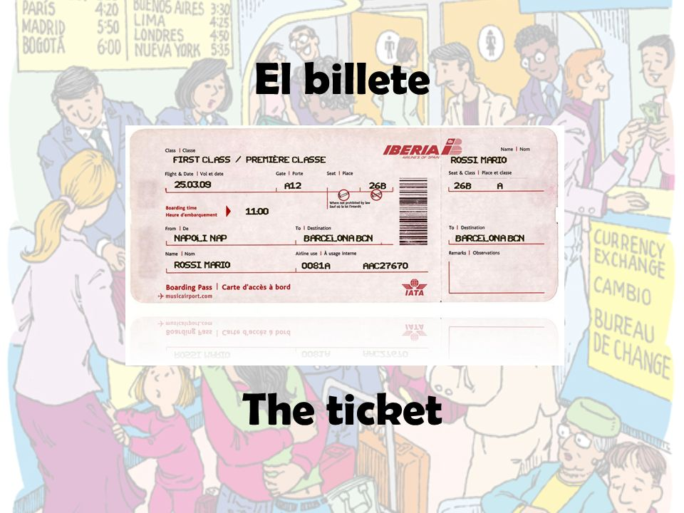 El billete The ticket