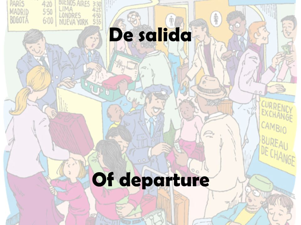 De salida Of departure