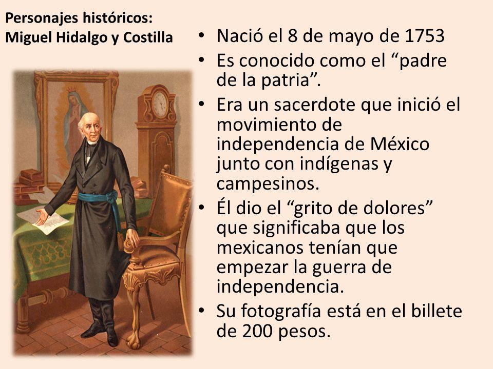 Personajes históricos: Miguel Hidalgo y Costilla