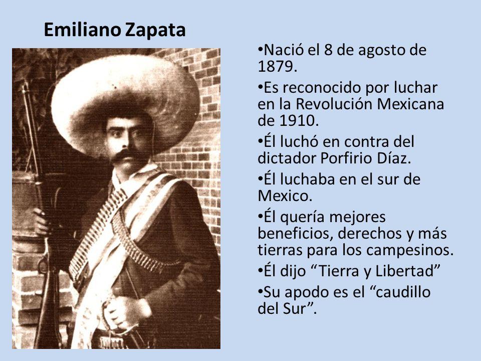 Emiliano Zapata Nació el 8 de agosto de 1879.