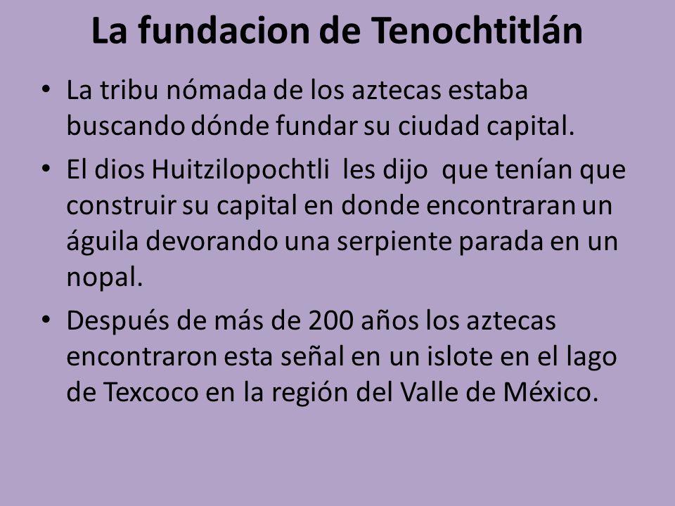 La fundacion de Tenochtitlán