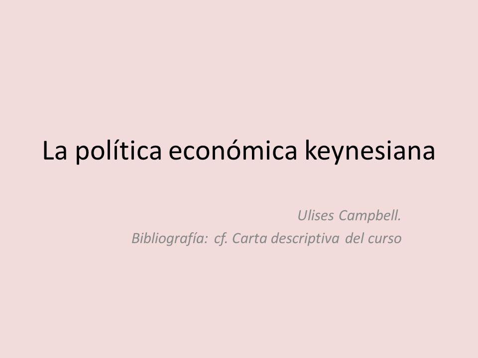La política económica keynesiana
