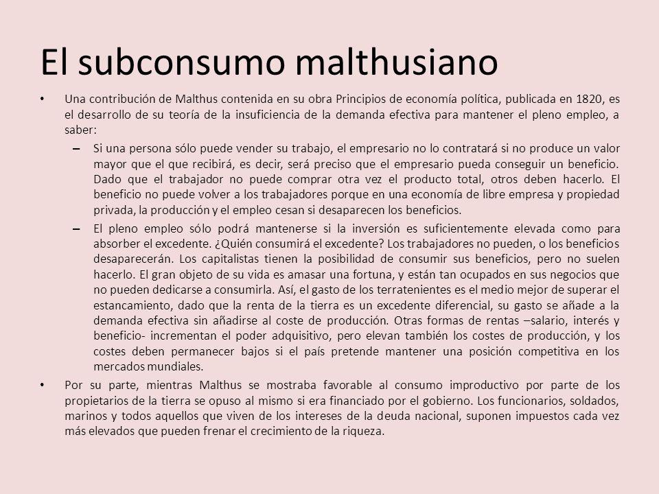 El subconsumo malthusiano