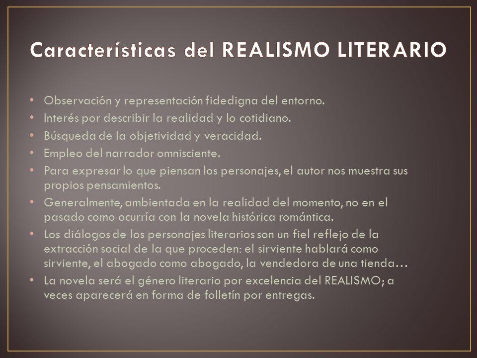 Características del REALISMO LITERARIO