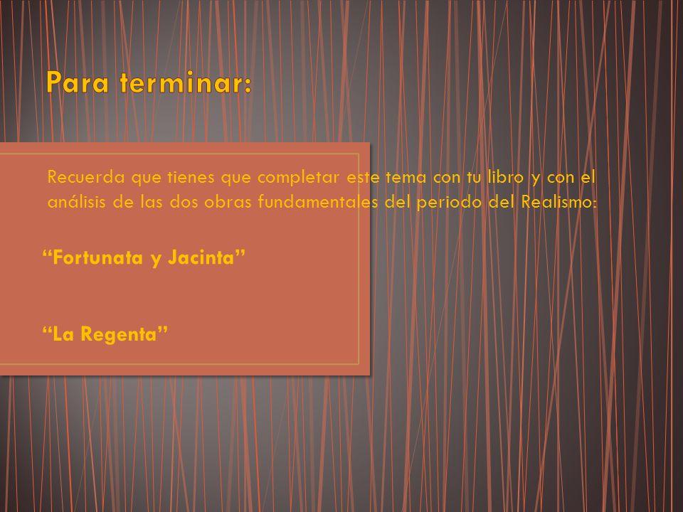 Para terminar: Fortunata y Jacinta La Regenta