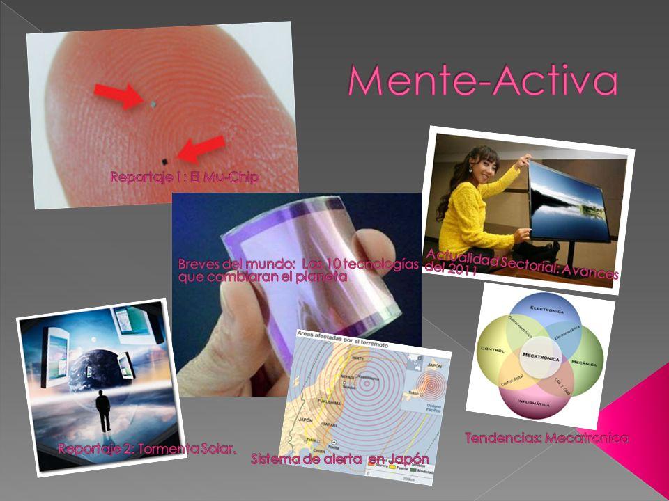 Mente-Activa Reportaje 1: El Mu-Chip