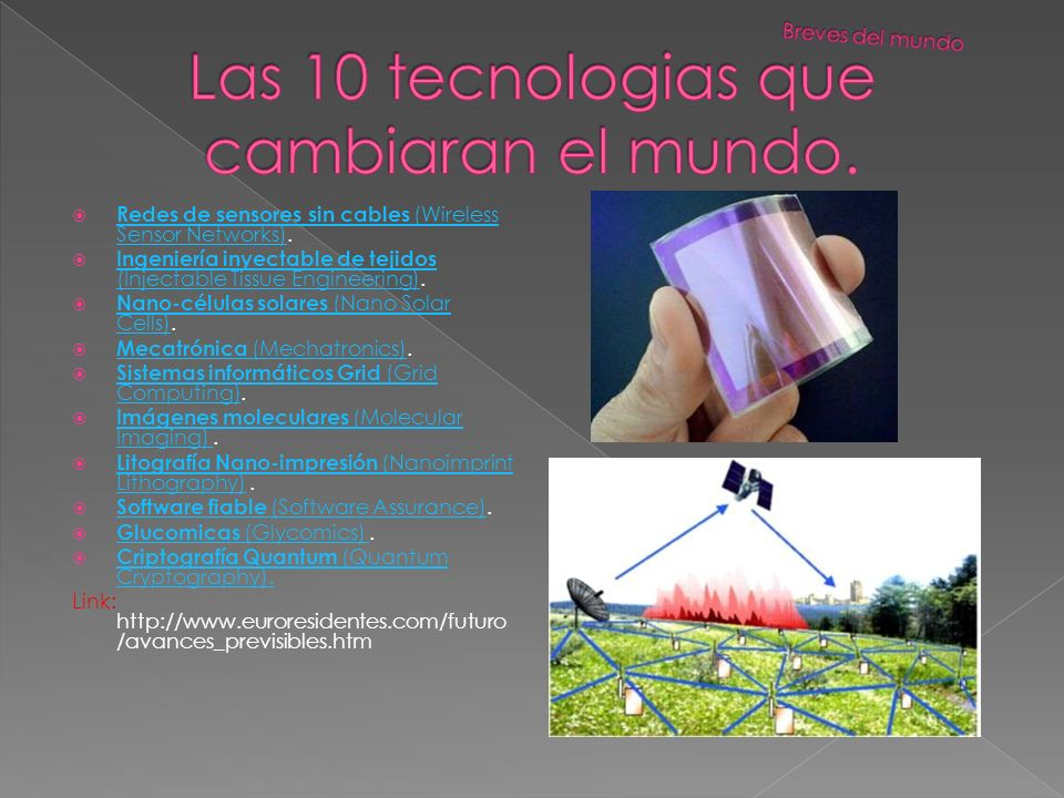 Las 10 tecnologias que cambiaran el mundo.