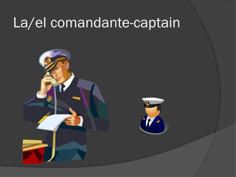 La/el comandante-captain