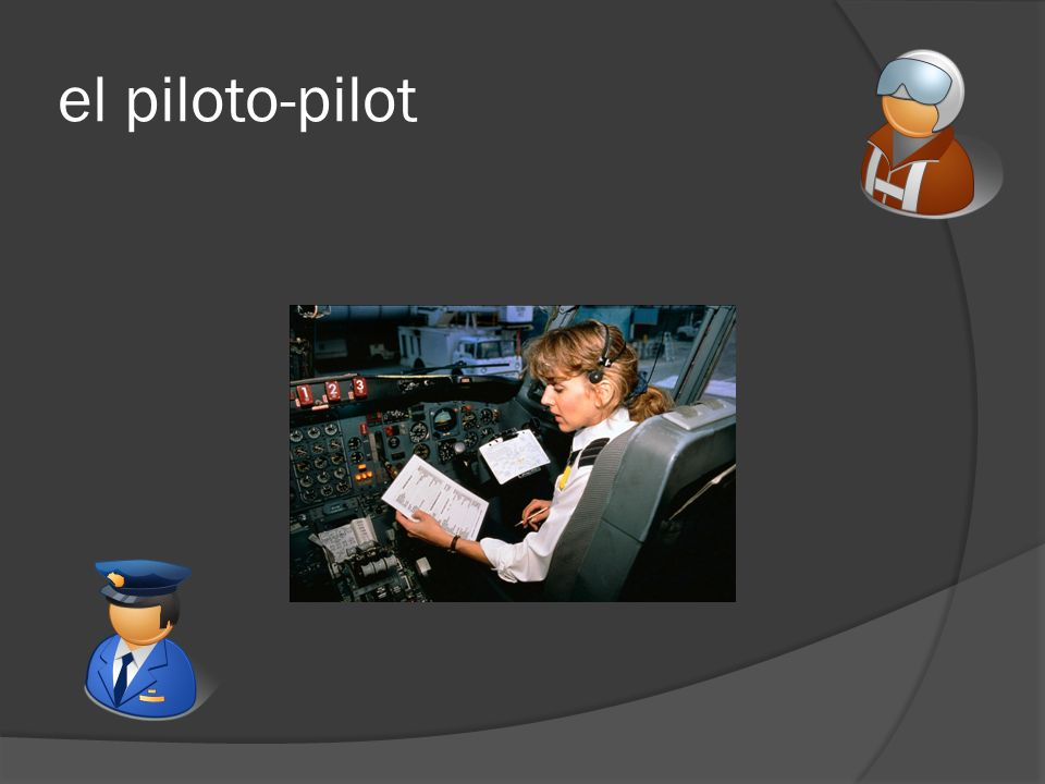 el piloto-pilot