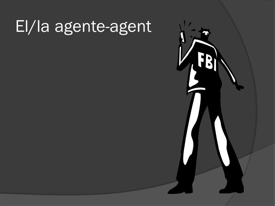 El/la agente-agent