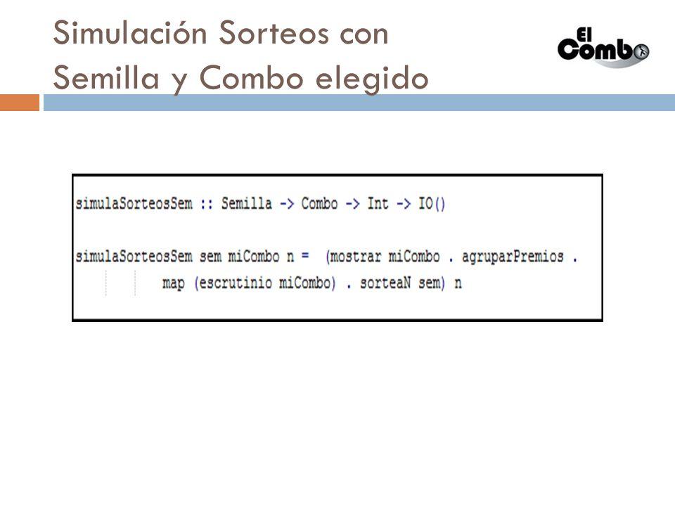 Simulación Sorteos con Semilla y Combo elegido