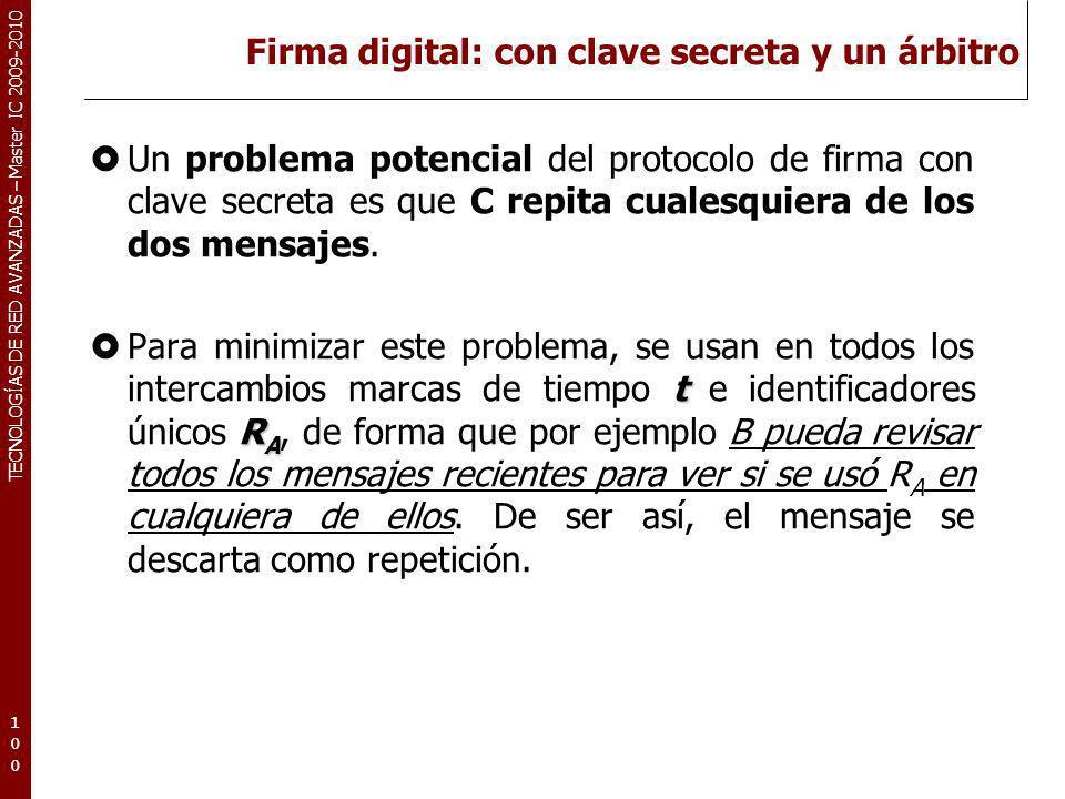 Firma digital: con clave secreta y un árbitro