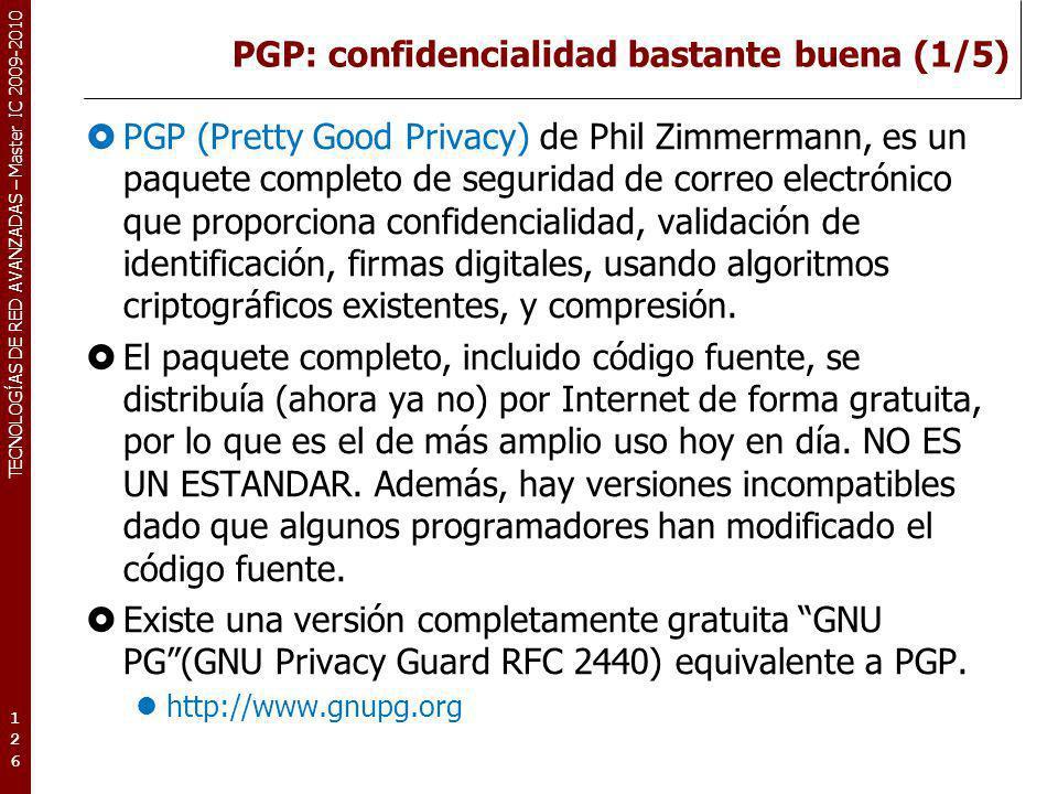 PGP: confidencialidad bastante buena (1/5)