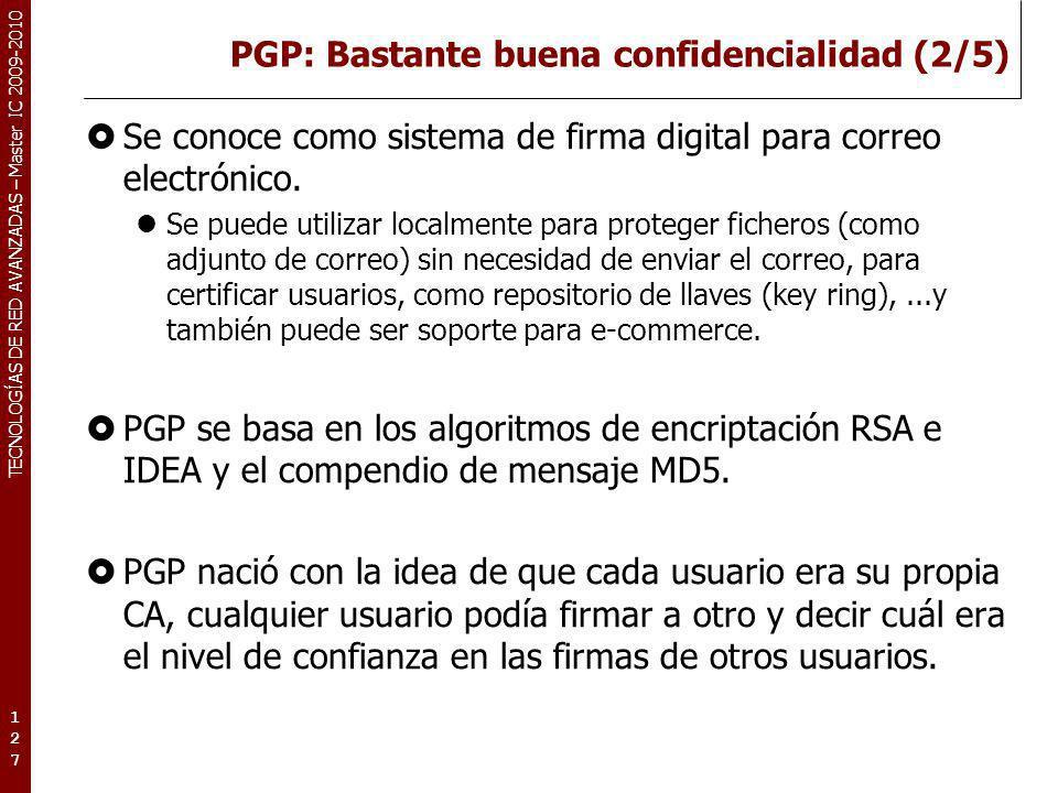 PGP: Bastante buena confidencialidad (2/5)