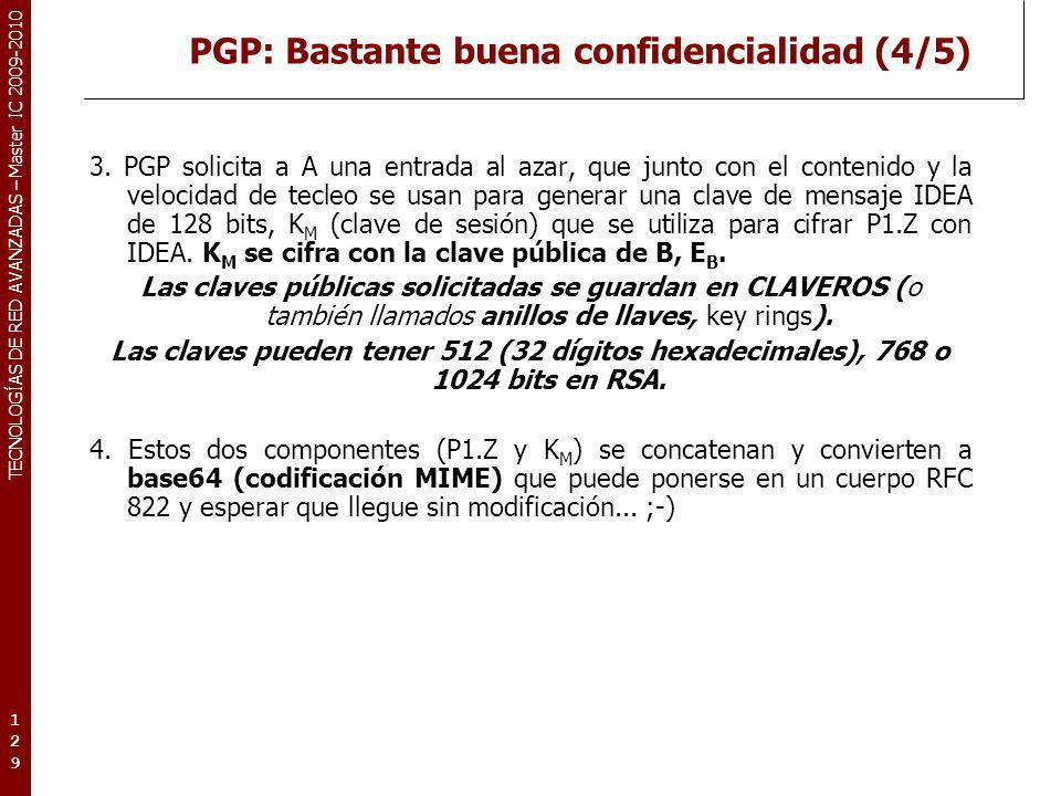 PGP: Bastante buena confidencialidad (4/5)