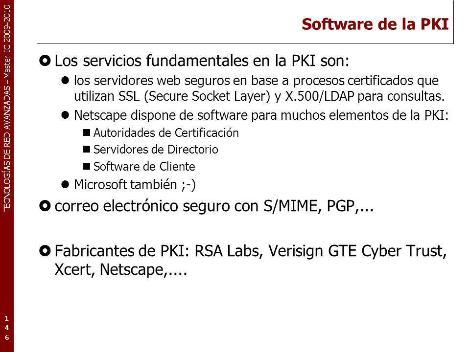 Los servicios fundamentales en la PKI son: