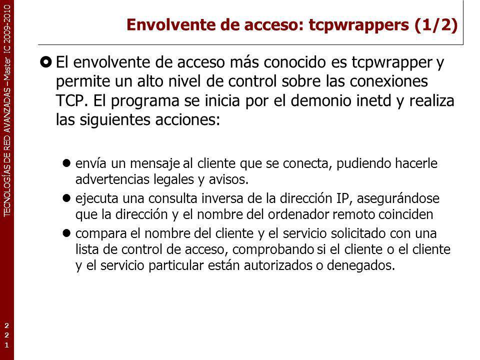 Envolvente de acceso: tcpwrappers (1/2)
