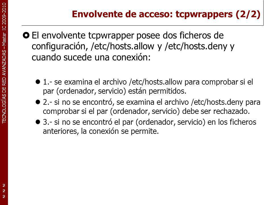 Envolvente de acceso: tcpwrappers (2/2)