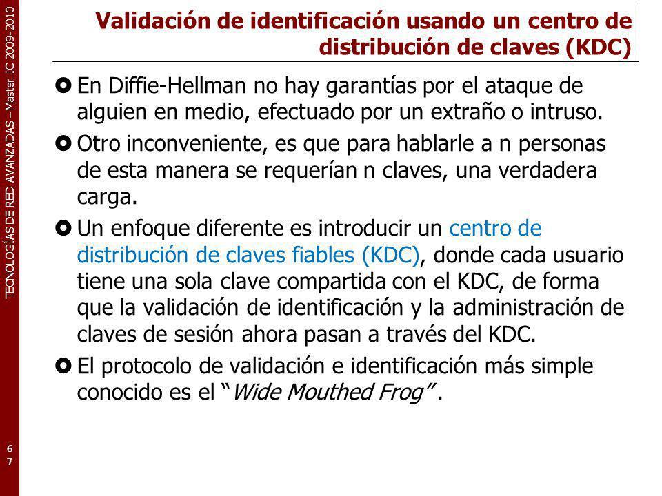 Validación de identificación usando un centro de distribución de claves (KDC)