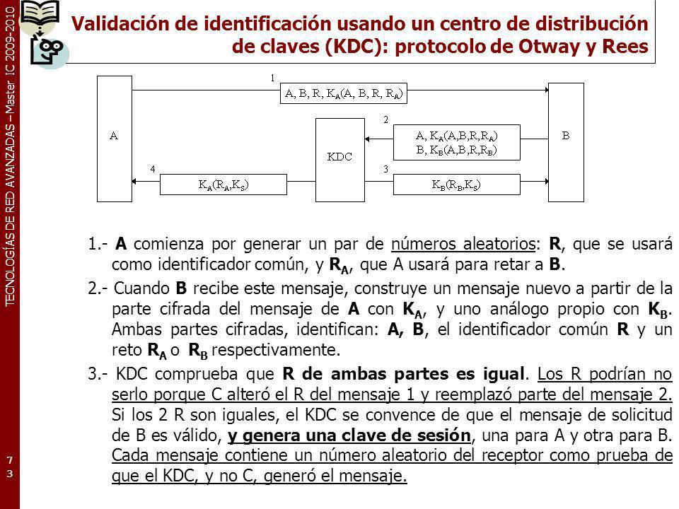 Validación de identificación usando un centro de distribución de claves (KDC): protocolo de Otway y Rees