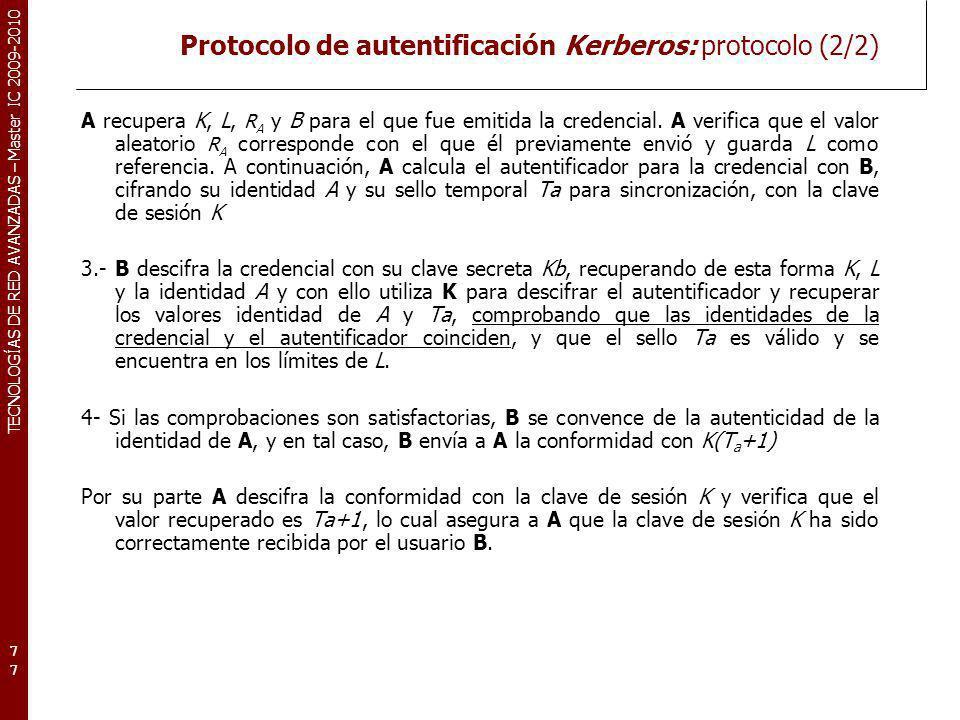Protocolo de autentificación Kerberos: protocolo (2/2)