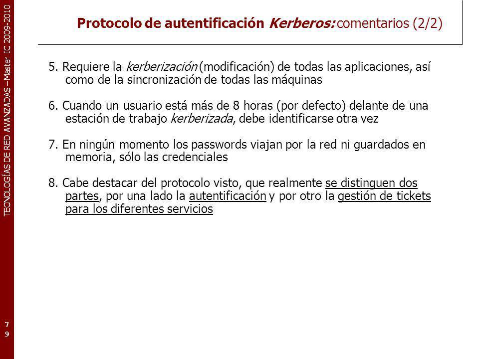 Protocolo de autentificación Kerberos: comentarios (2/2)
