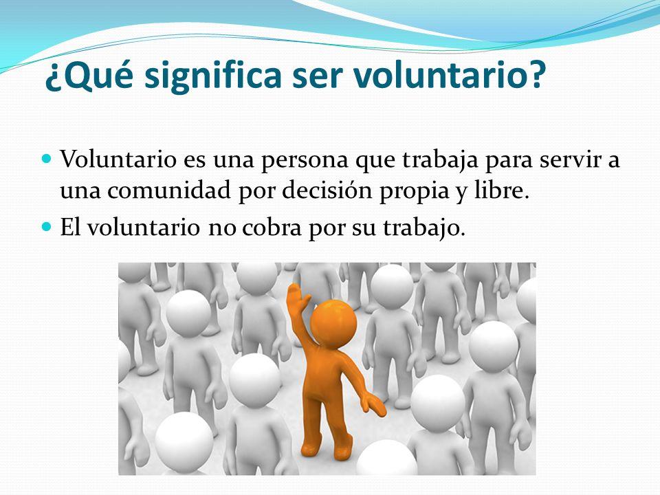 ¿Qué significa ser voluntario