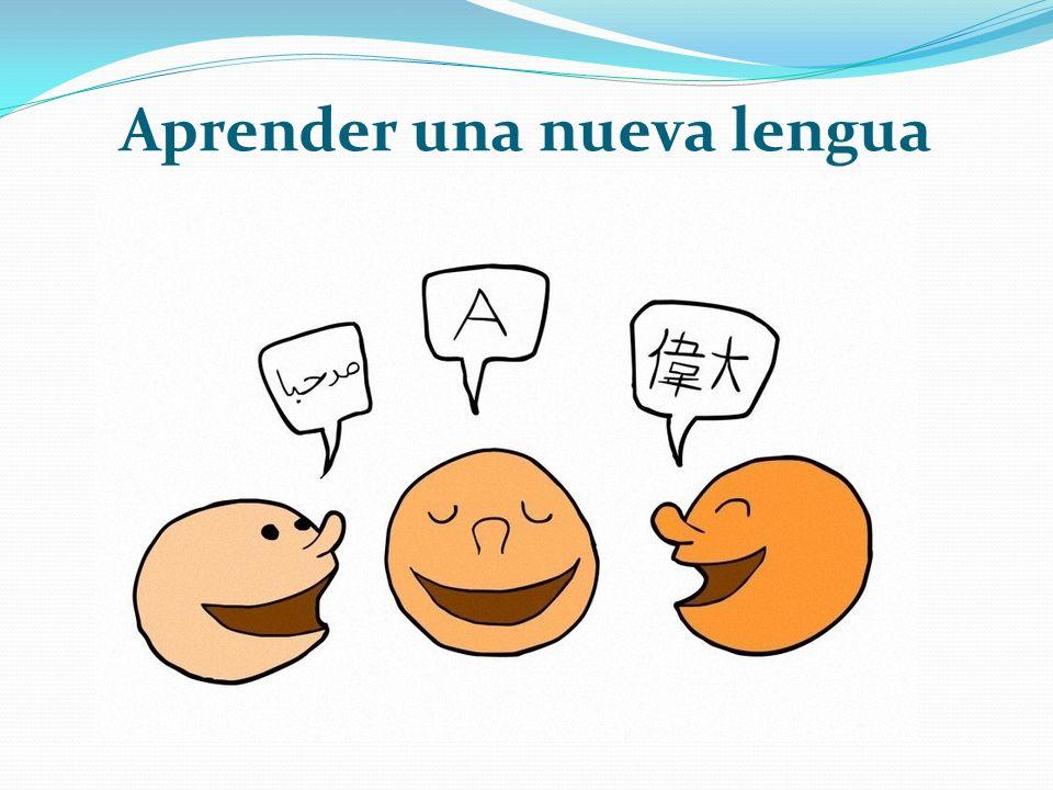 Aprender una nueva lengua