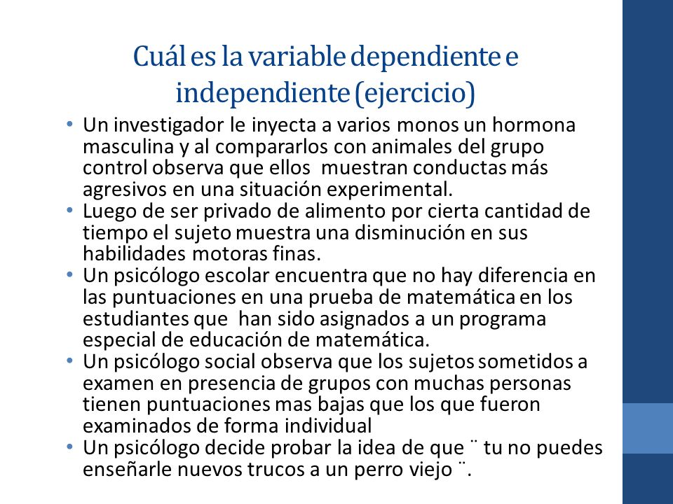 Cuál es la variable dependiente e independiente (ejercicio)