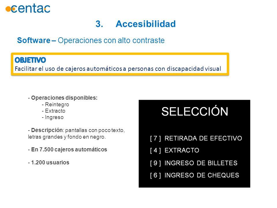3. Accesibilidad Software – Operaciones con alto contraste OBJETIVO