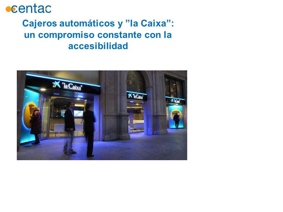 Cajeros automáticos y la Caixa :