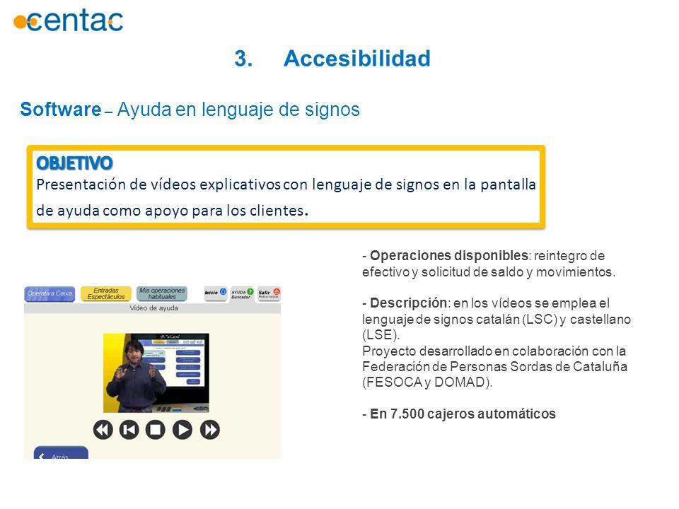 3. Accesibilidad Software – Ayuda en lenguaje de signos OBJETIVO