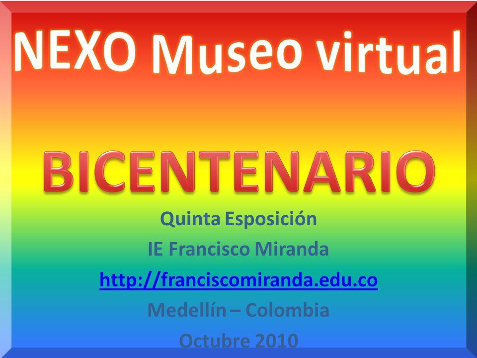 BICENTENARIO NEXO Museo virtual Quinta Esposición IE Francisco Miranda