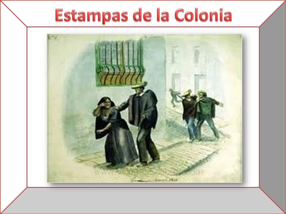 Estampas de la Colonia
