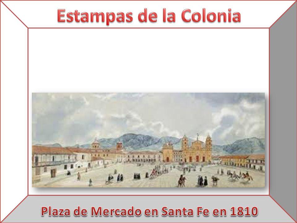 Plaza de Mercado en Santa Fe en 1810