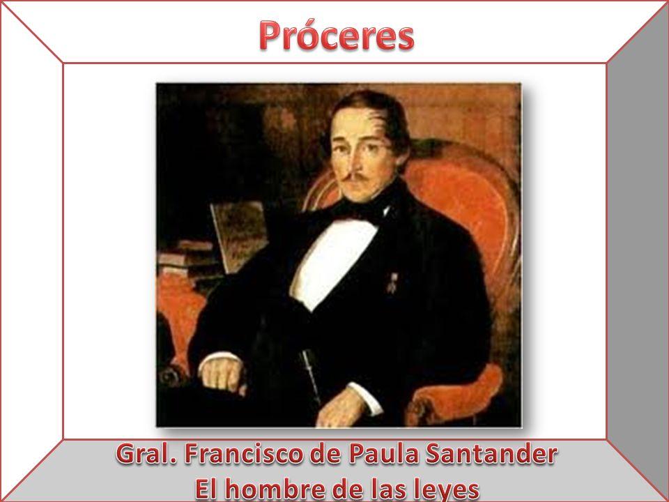 Gral. Francisco de Paula Santander
