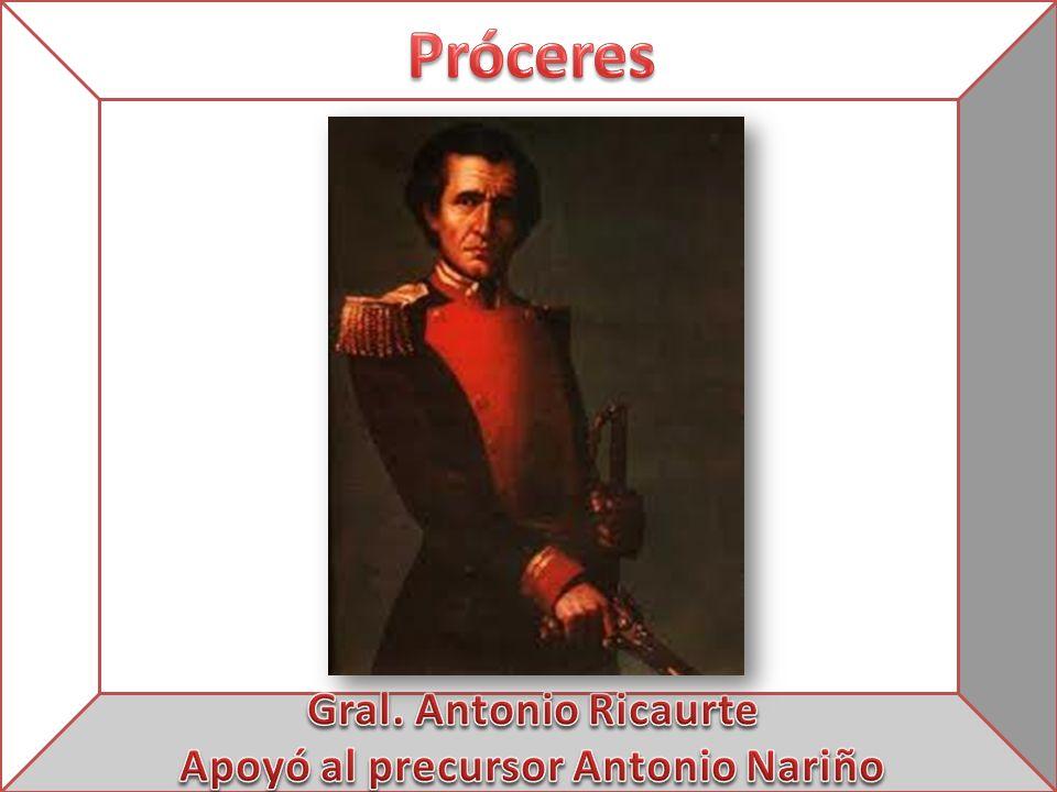 Apoyó al precursor Antonio Nariño