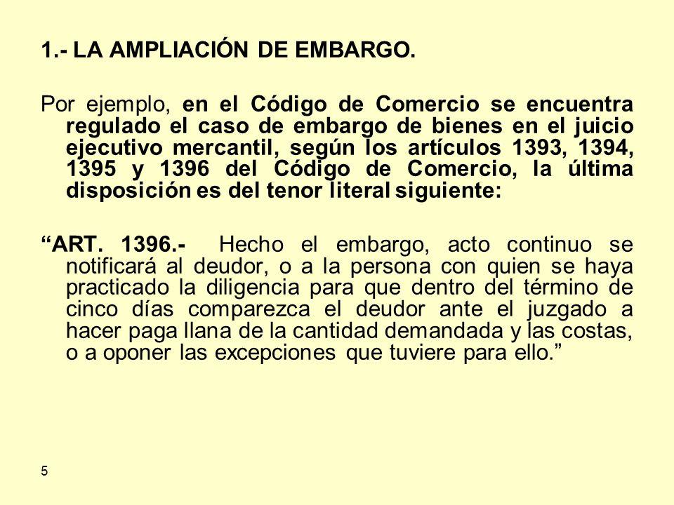1.- LA AMPLIACIÓN DE EMBARGO.