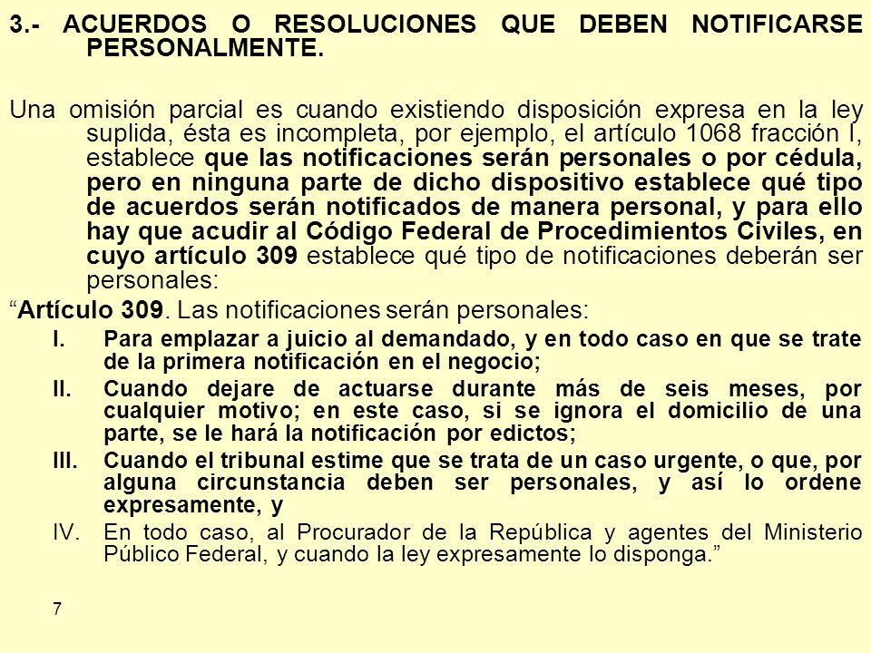 3.- ACUERDOS O RESOLUCIONES QUE DEBEN NOTIFICARSE PERSONALMENTE.