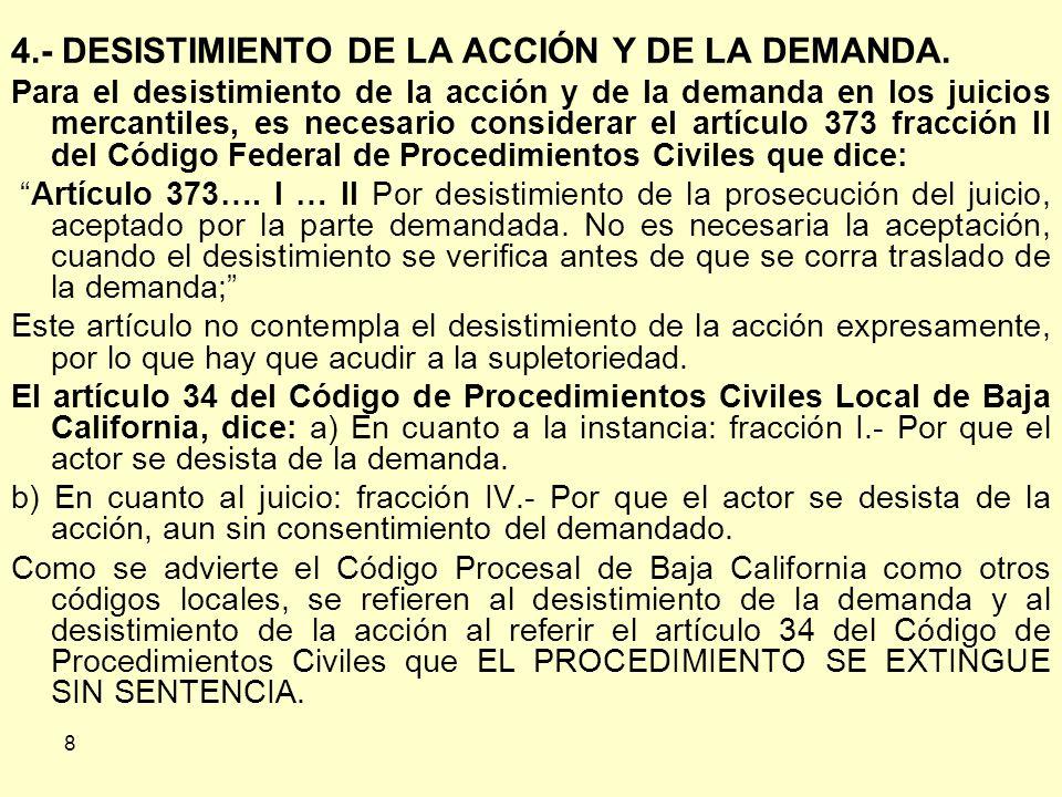4.- DESISTIMIENTO DE LA ACCIÓN Y DE LA DEMANDA.